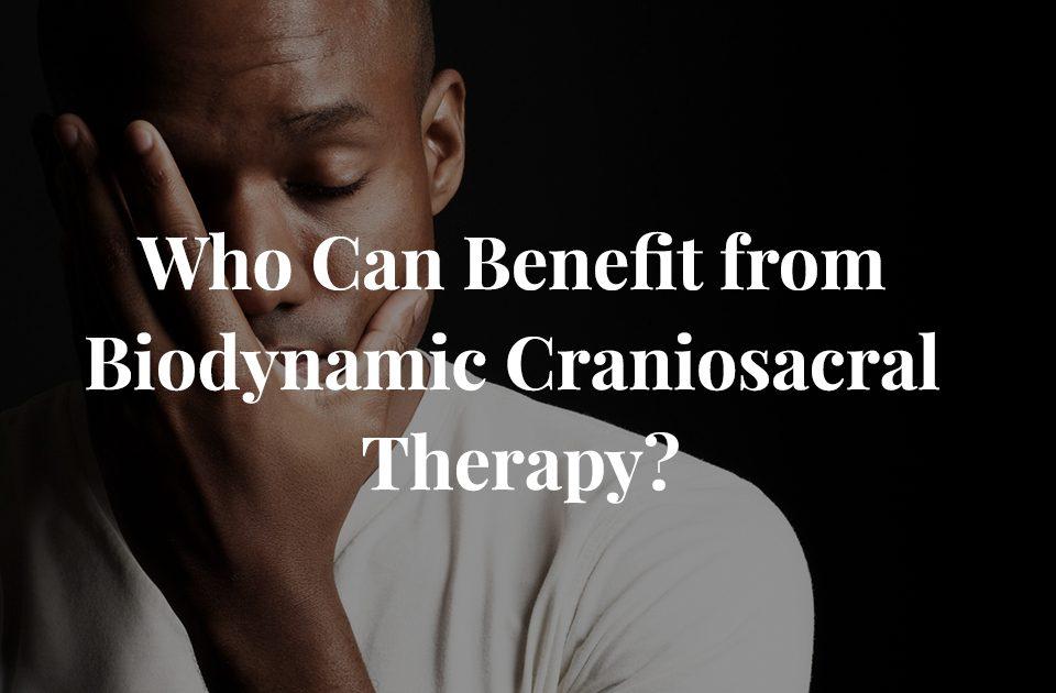 Craniosacral Therapy for Trauma and Depression