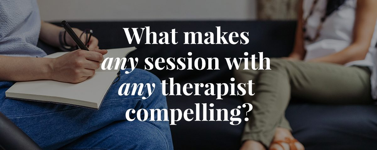 What makes a good therapist?