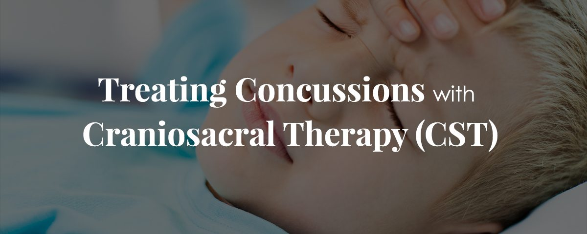 Treating Concussions with Craniosacral Therapy (CST)